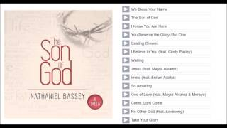 Nathaniel Bassey — The Son of God album