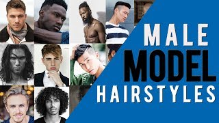 Best Hairstyles For Men With Photos | Male Model Hairstyles