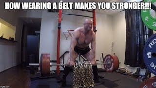 Wearing Lifting Belts For More GAINS!!!