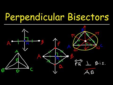 Perpendicular Bisector of a Line Segment &Triangle, Definition & Theorem, Two Column Proofs