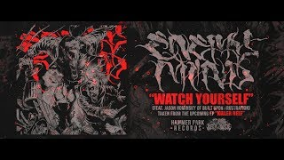 ENEMY MIND - WATCH YOURSELF (FEAT. JASON HOMINSKY OF BUILT UPON FRUSTRATION) [SINGLE] (2019) SW EXCL