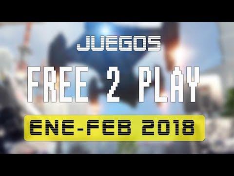 Juegos FREE-TO-PLAY enero - febrero 2018