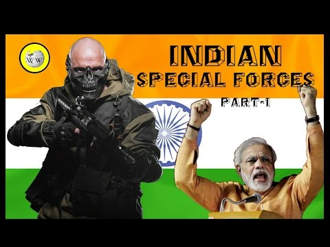 Indian special forces - India's finest  (Part 1)