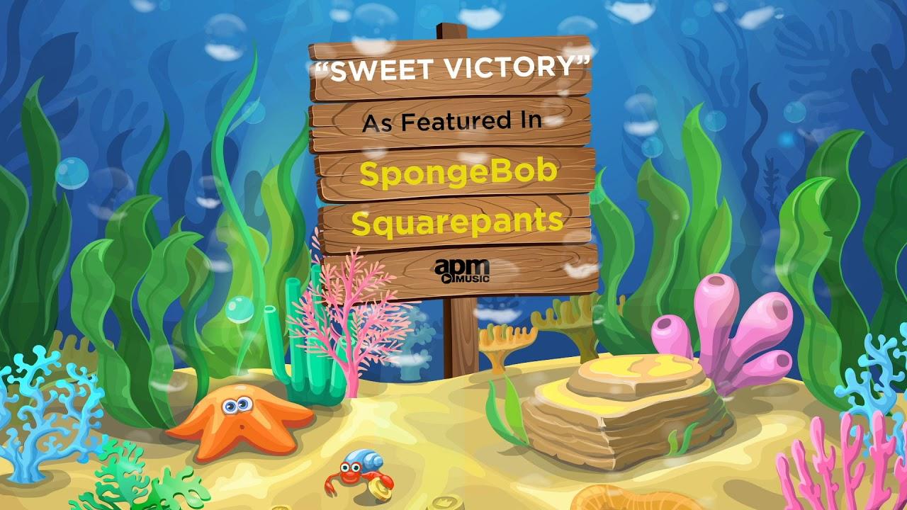 Sweet Victory - As featured in SpongeBob SquarePants