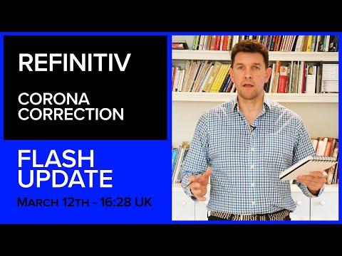 The Dash For Cash Flash Update | The Corona Correction | Refinitiv