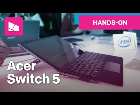 Acer Switch 5 Hands-on: Surface Pro Killer?