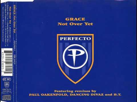 Grace - Not Over Yet (B.T.'s Spirit of Grace)