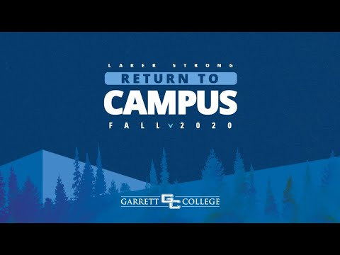 Garrett College - Return to Campus Fall 2020