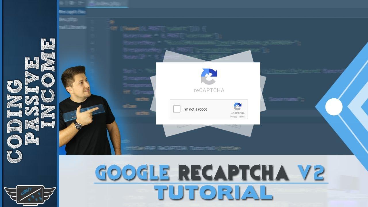PHP Tutorial For Beginners: Google reCAPTCHA v2