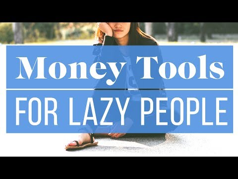 6-money-tools-every-lazy-person-needs-|-the-financial-diet