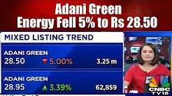 Adani Green Energy Fell 5% to Rs 28.50 | Bazaar Corporate Radar (Part 2) | CNBC TV18