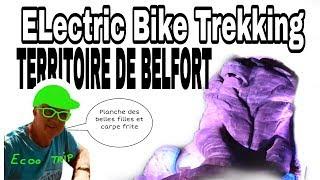 12. eBike Trekking : Surprenant Territoire de Belfort