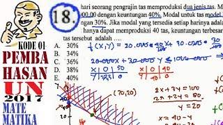 un sma 2017 Matematika IPA, pembahasan , no 18, program linear, keuntungan maks