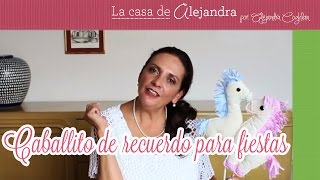 Caballito de recuerdo para fiestas - DIY Little horse for party souvenir