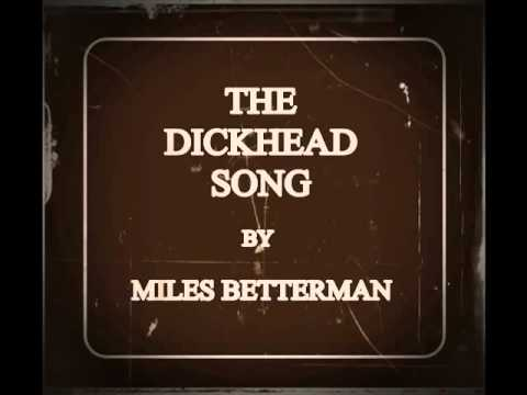 THE DICKHEAD SONG