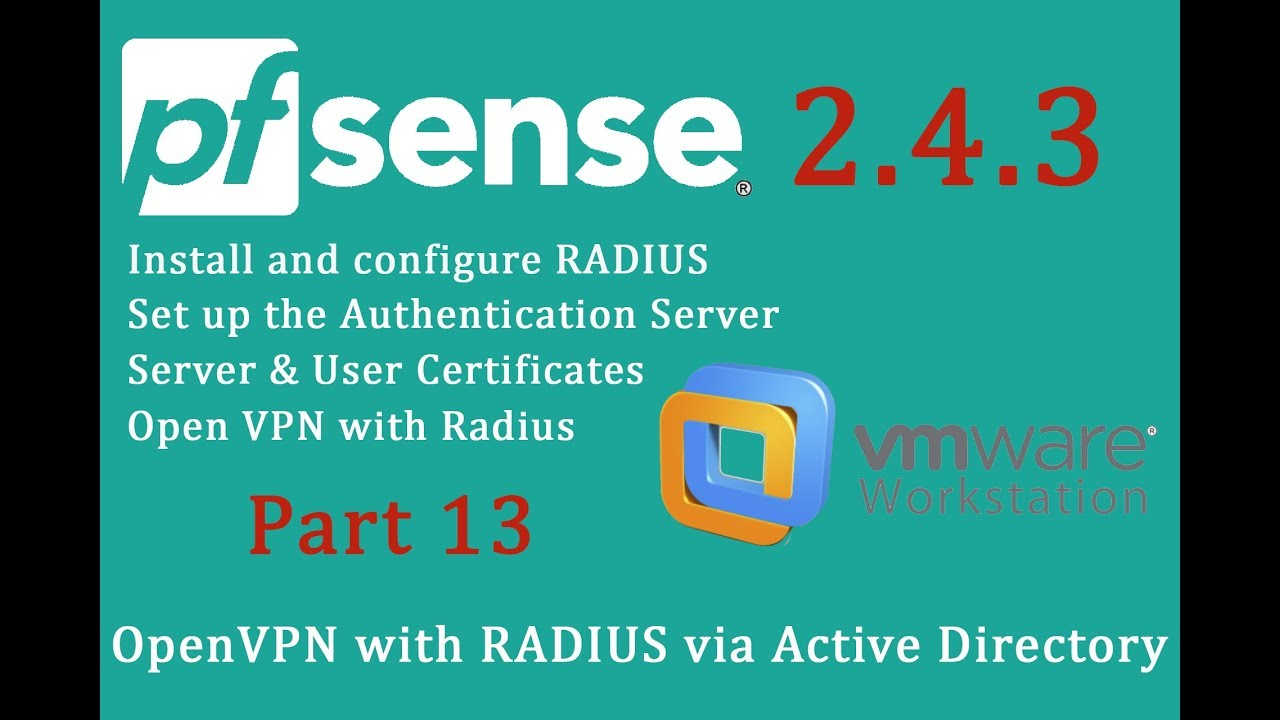 PfSense 2 4 3 OpenVPN with RADIUS via Active Directory - pfSense Part 13