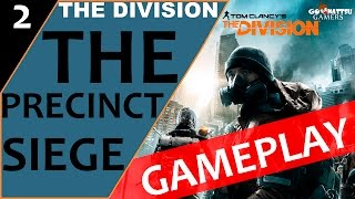 The Precinct Siege | The Division | Ep 2