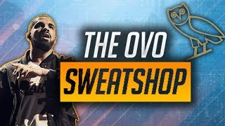 What Is The OVO Sweatshop?