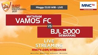 Vamos FC VS BJL 2000 (FT : 3-0) - Blend Futsal Profesional 2017