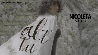Смотреть клип Nicoleta Nuca - Alt Tu