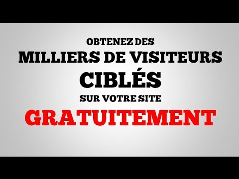 Obtenez Des Milliers De Visiteurs Ciblés Gratuitement!