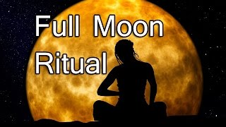 Full Moon Ritual: Guided Meditation Audio
