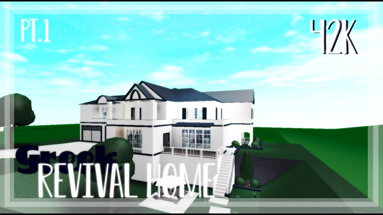Roblox Welcome To Bloxburg 42k Greek Revival Home Exterior Pt