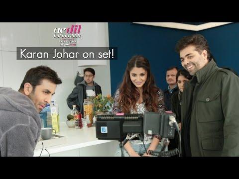 Ae Dil Hai Mushkil | Karan Johar On Set | Aishwarya Rai Bachchan | Ranbir Kapoor | Anushka Sharma
