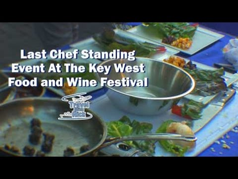 Last Chef Standing Event At The Key West Food and Wine Festival