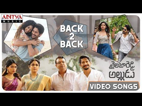 Shailaja Reddy Alludu Video Songs Back to Back | Naga Chaitanya, Anu Emmanuel