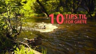 10 tips til 10 for Grete!