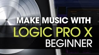 Logic Pro X Beginner Course - Lesson 1 - Track Playthrough