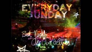 Every Day Sunday - Find Me Tonight YouTube Videos