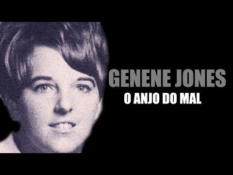 GENENE JONES O ANJO DO MAL