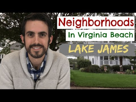 Best Neighborhoods In Virginia Beach: Lake James
