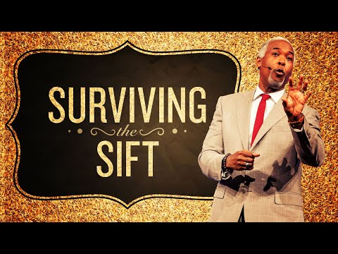 Surviving The Sift | Bishop Dale C. Bronner | Word of Faith Family Worship Cathedral