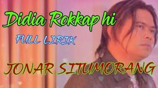 Gambar cover JONAR SITUMORANG ||DIDIA ROKKAP HI FULL LIRIK LAGU BATAK OFFICIAL