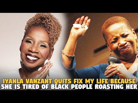 Iyanla Vanzant Quits Fix My Life Because She Is Tired of Black People Roasting Her
