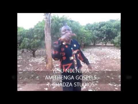 AMITHENGA GOSPELS  - Malawi music - YESU NDI NJIRA