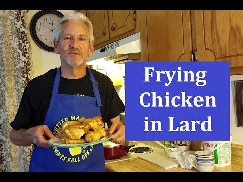 Frying Chicken In Lard with no breading