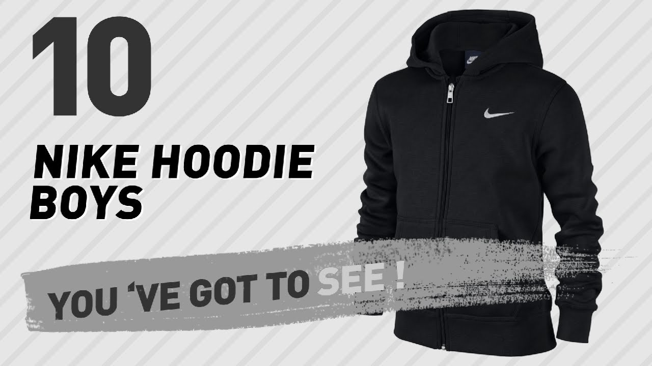 2237078b3ed Nike Hoodie Boys, Top 10 Collection // Nike Store UK