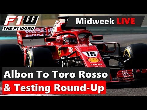 Midweek Live: Albon To Toro Rosso and Post-Season Test Round-Up
