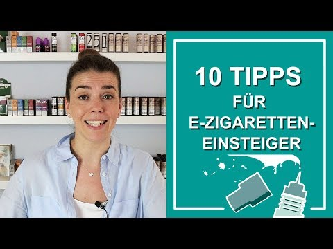 10 Dampfer-Tipps für Einsteiger | Alles was Anfänger über die E-Zigarette wissen müssen