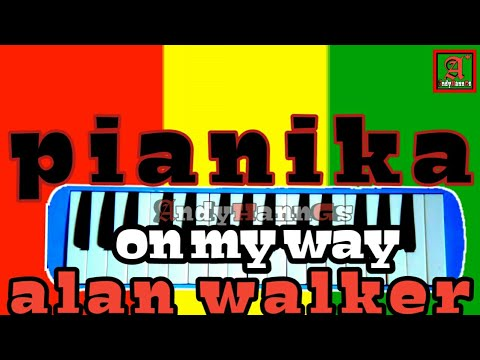 not-pianika-on-my-way-alan-walker-by-andyhanngs