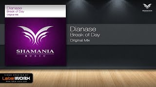Dianase - Break of Day (Original Mix)