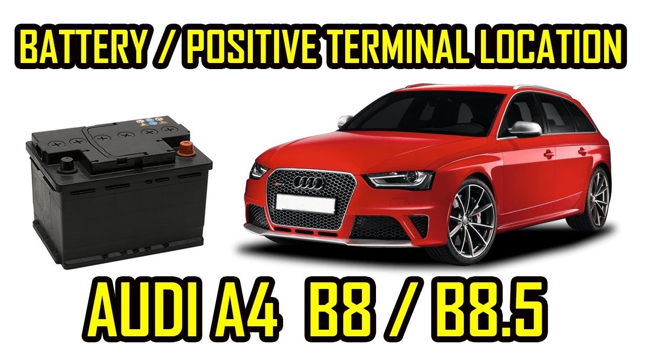 audi a4 b8 b8 5 battery positive terminal location. Black Bedroom Furniture Sets. Home Design Ideas