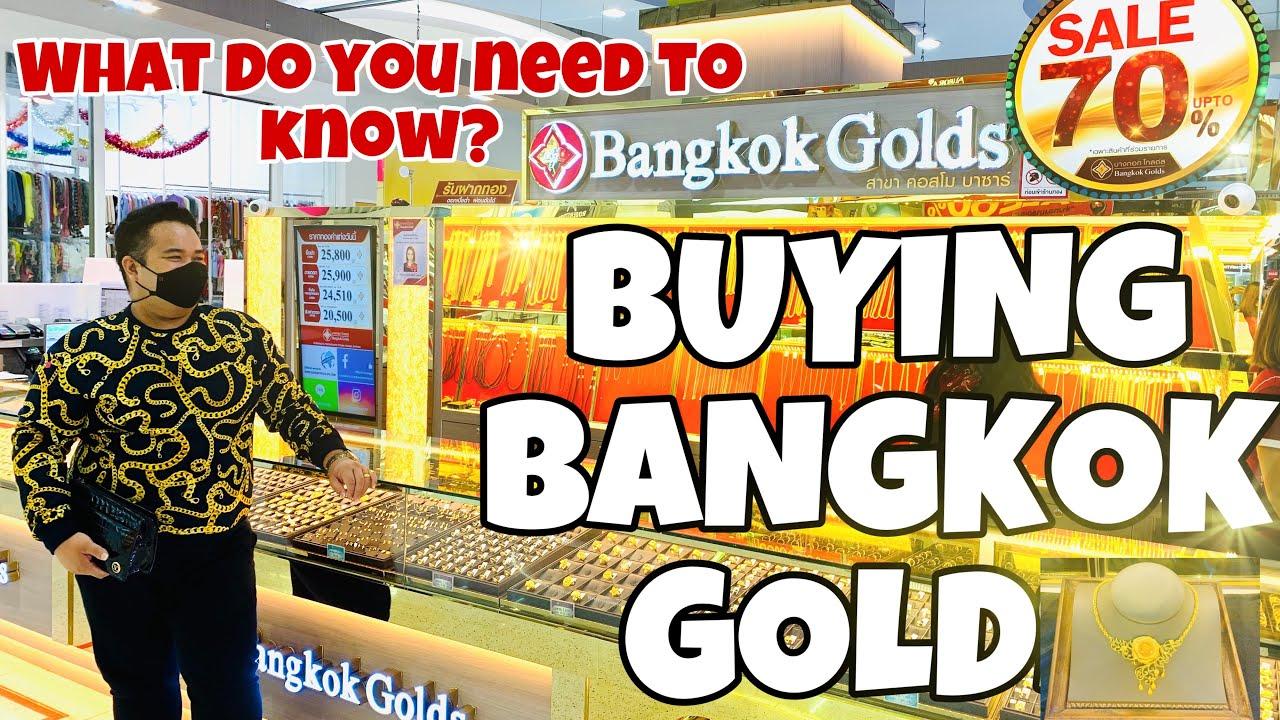 BUYING BANGKOK GOLD   การซื้อทองกรุงเทพ/Food Trip