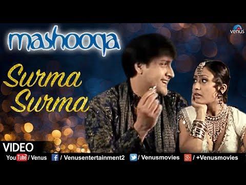 Kumar Sanu & Alka Yagnik | Surma Surma Video Song | Mashooka - Bappi Lahiri | Romantic Hindi Song