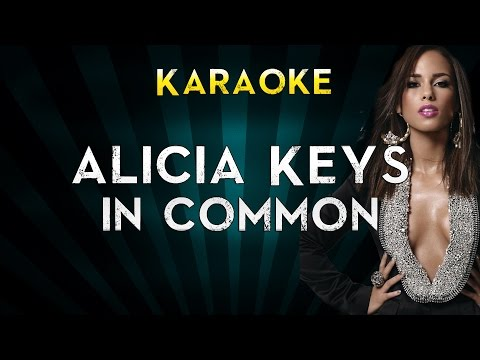 Alicia Keys - In Common | LOWER Key Karaoke Instrumental Lyrics Cover Sing Along