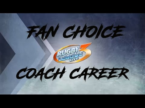 AWESOME START TO MY COACH CAREER – RUGBY LEAGUE LIVE 3 [#1] COACH CAREER MODE (FAN CHOICE SERIES)